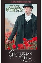 Gentleman Seeks a Lady: A Republished Regency Novella Duet Kindle Edition