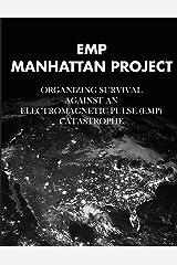 EMP Manhattan Project Paperback