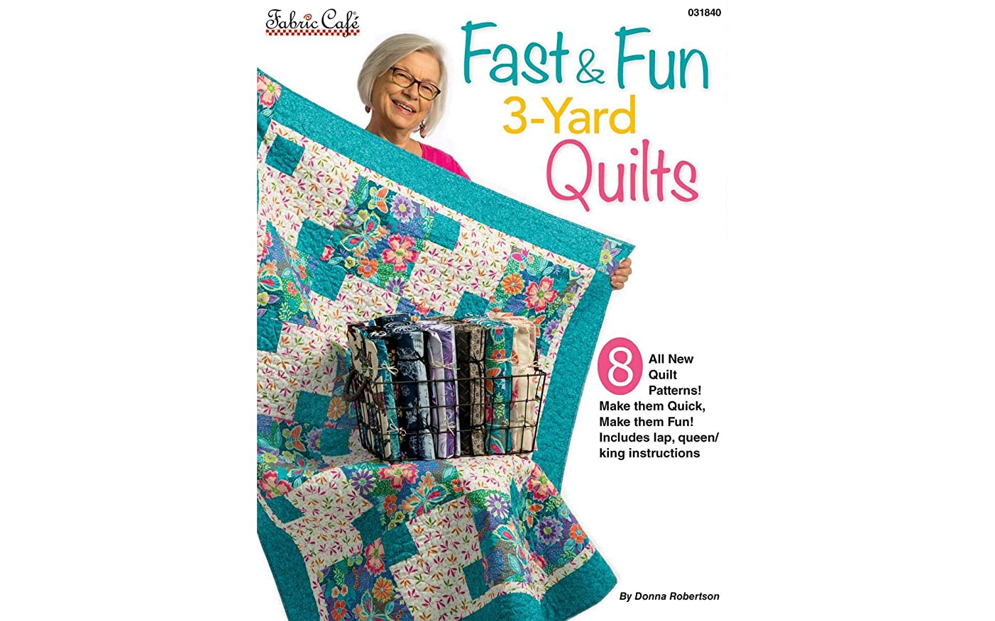 Fabric Cafe 31840 Fast & Fun 3-Yard Quilts None