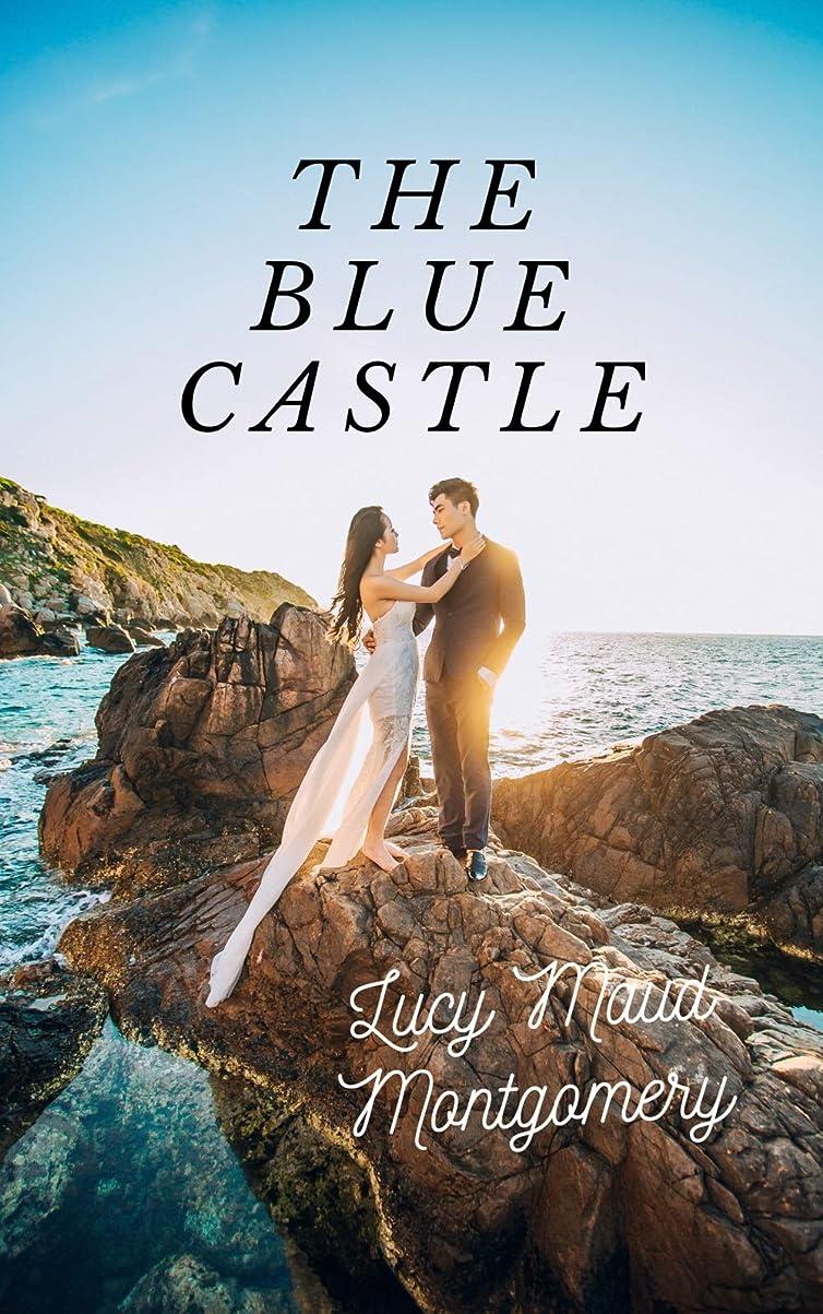 リーチ導体ほんのThe Blue Castle (English Edition)