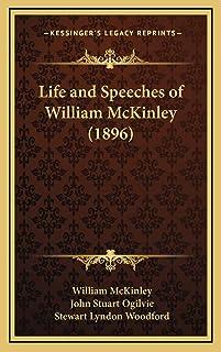 Life and Speeches of William McKinley (1896)