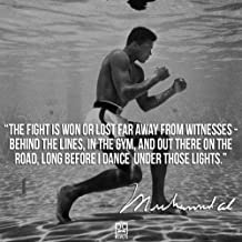 by burning desire poster Muhammad Ali 's (Quotes) 12x18