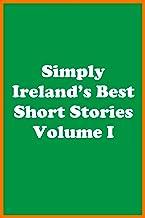 Simply Ireland's Best Short Stories Volume I