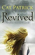 Revived (Forgotten) by Cat Patrick (2-Jul-2012) Paperback