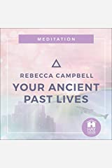 Your Ancient Past Lives Audible Audiobook