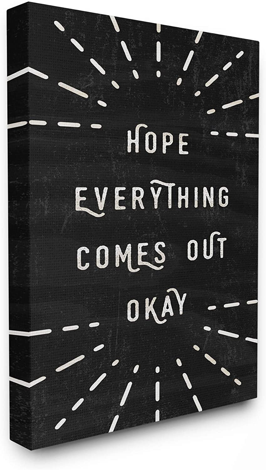 The Stupell Home Decor Black and White Modern Type Hope Everything Comes Out Okay Stretched Canvas Wall Art, 16x20, Multicolor