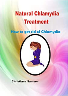 Natural Chlamydia Treatment: How to get rid of Chlamydia