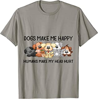 dogs make me happy t shirt
