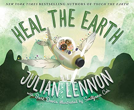 Heal the Earth (Julian Lennon White Feather Flier Advent)