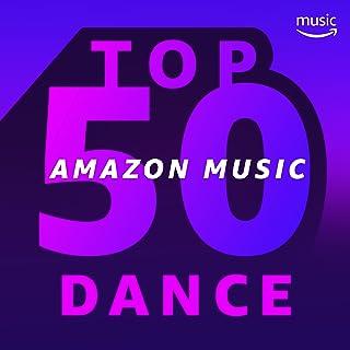 Top 50 Amazon Music: Dance