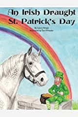 An Irish Draught St. Patrick's Day (4) (Horsey Holidays) Hardcover