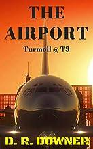 The Airport: Turmoil @ T3