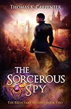 The Sorcerous Spy: A Hundred Halls Novel (The Reluctant Assassin)