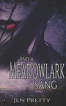 And A Meadowlark Sang (Goddess Durga)