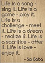 Mundus Souvenirs Life is a Song - Sing it. Life is a Game. Quote by Sai Baba, Laser Engraved on Wooden Plaque - Size: 8
