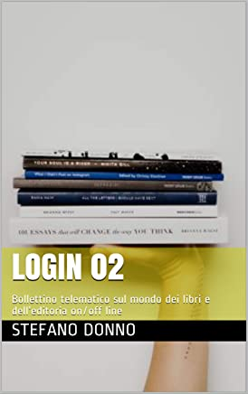 LOGIN 02: Bollettino telematico sul mondo dei libri e dell'editoria on/off line