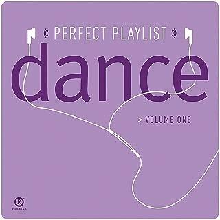 Perfect Playlist Dance, Vol. One