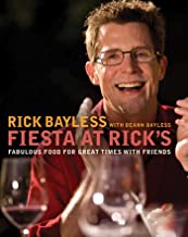Fiesta at Rick's: Fabulous Food for Great Times with Friends