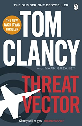 Threat Vector: INSPIRATION FOR THE THRILLING AMAZON PRIME SERIES JACK RYAN (Jack Ryan Jr Series Book 4)