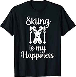 Skiing Is My Happiness Skiing T-Shirt