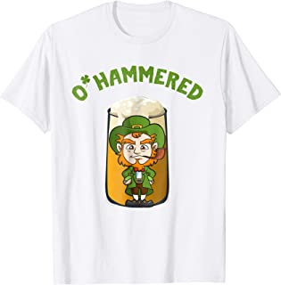 O'Hammered T-Shirt St. Patrick's Day Drinking Gift