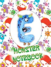 E Monster Notebook: Kids Monogrammed Journal and Doodle Book