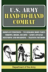 U.S. Army Hand-to-Hand Combat (US Army Survival) Kindle Edition