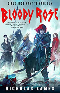 Bloody Rose: The Band, Book Two