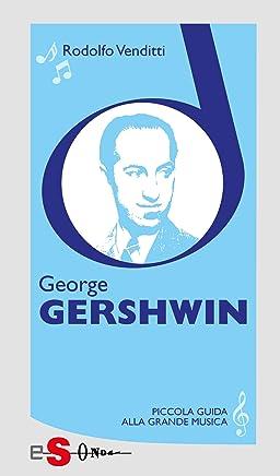 Piccola guida alla grande musica - George Gershwin