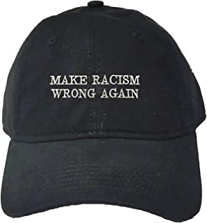 Go All Out Adult Make Racism Wrong Again Embroidered Deluxe Dad Hat