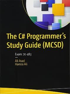 The C# Programmer's Study Guide (MCSD): Exam: 70-483