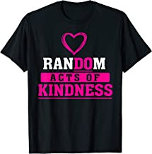 Best random acts of kindness t shirts Reviews