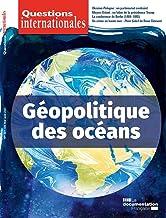 Questions Internationales : Géopolitique des océans - n°107-108: N.107-108 Mai août 2021