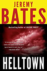 Helltown: A gripping thriller by the new king of horror (World's Scariest Places Book 3) Kindle Edition