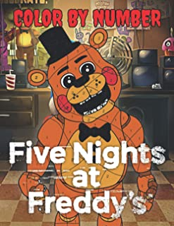 Five Nights At Freddy's Color By Number: Five Night At Freddy's Perfect Book For Fans With Beautiful, High-Quality Visuals