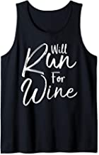 Funny Running Quote for Women Cute Runners Will Run for Wine Tank Top