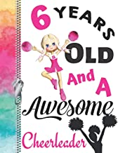 6 Years Old And A Awesome Cheerleader: Doodle Drawing Art Book Cheer Leading Spirit Motivation Sketchbook For Girls