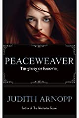 Peaceweaver: The story of Eadgyth Kindle Edition