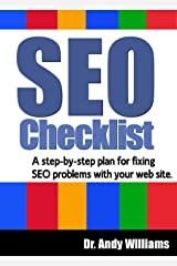 SEO Checklist: A step-by-step plan for fixing SEO problems with your web site (Webmaster Series) Kindle Edition