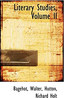 Literary Studies, Volume II