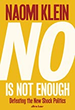No is Not Enough:Defeating the New Shock Politics