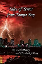 Tales of Terror from Tampa Bay 2nd Ed