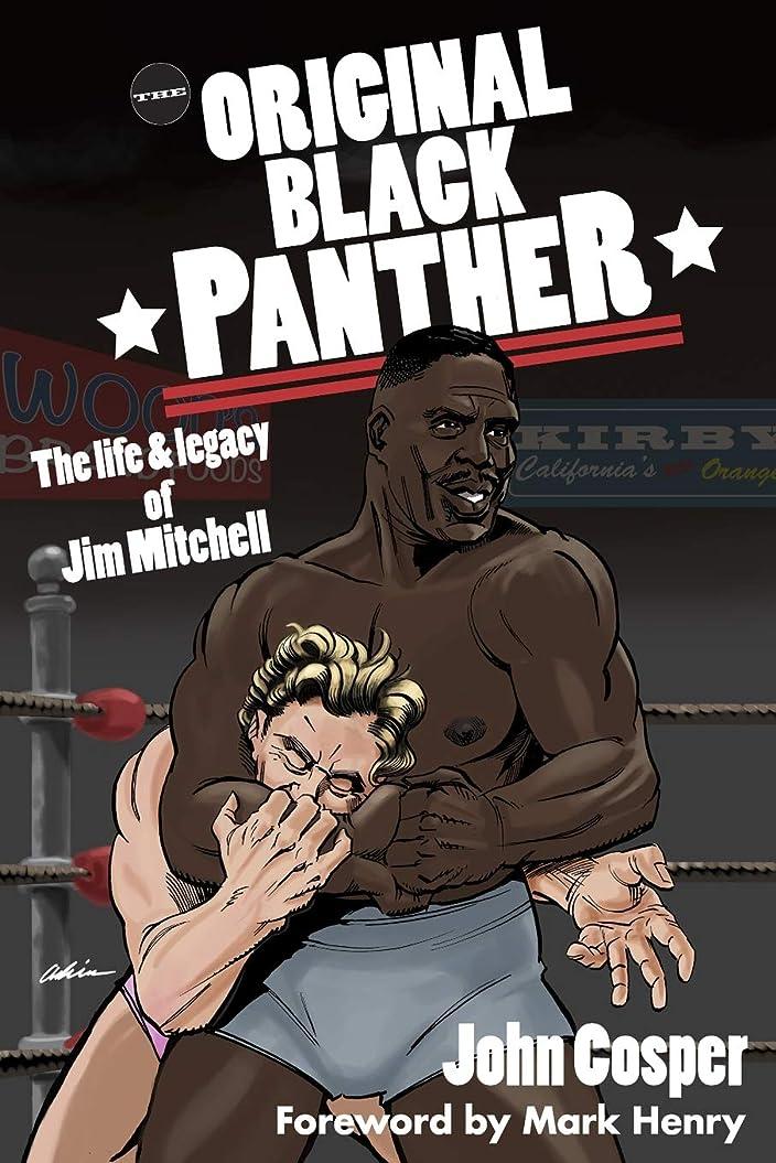 手のひら共和党道The Original Black Panther: The Life & Legacy of Jim Mitchell