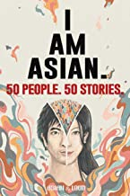 50 People. 50 Stories. I AM ASIAN. PDF