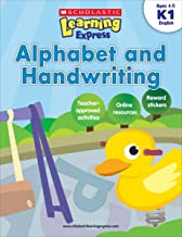 Scholastic Learning Express: Alphabet and Handwriting: Grades K-1