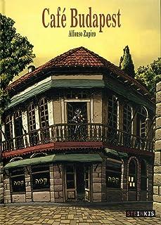 Café Budapest (ROMANS GRAPHIQUE STEINKIS EDITIONS)