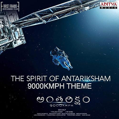 The Spirit Of Antariksham 9000kmph (Theme) [From