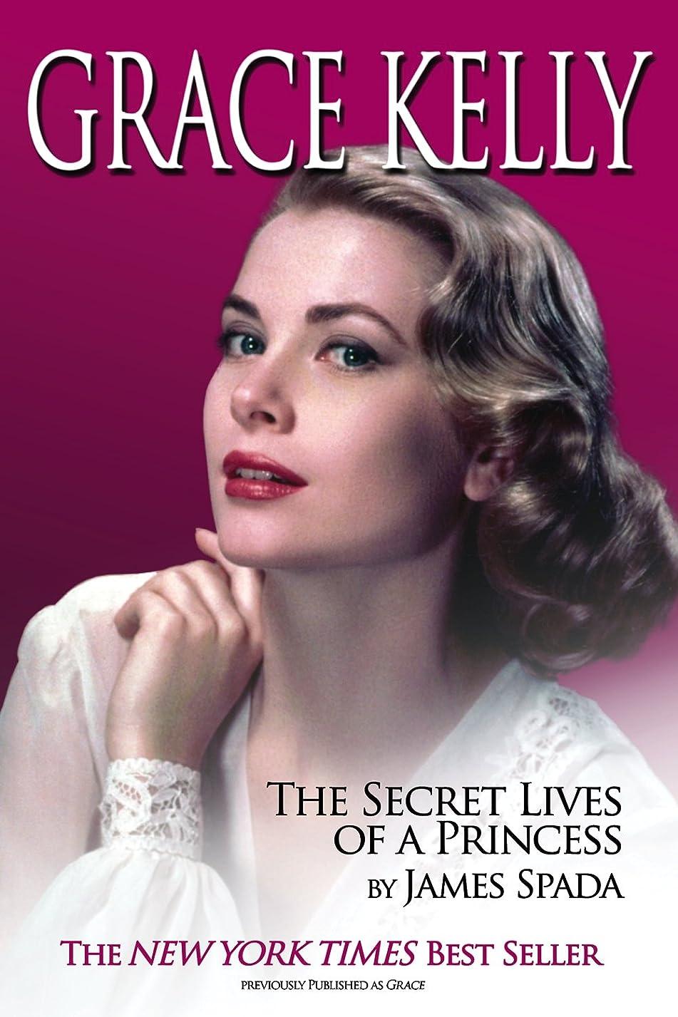 話す脈拍ナインへGrace Kelly: The Secret Life of a Princess (English Edition)