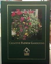 Creative Flower Gardening (National Home Gardening Club)