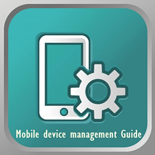 Mobile device management Guide